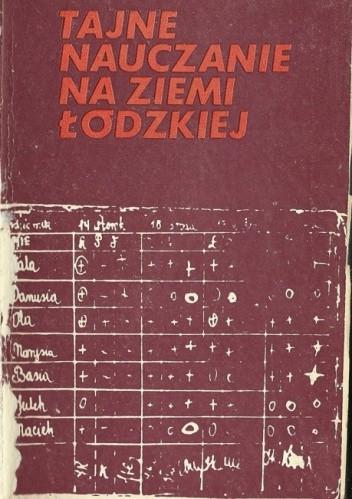 Okładka książki Tajne nauczanie na ziemi łódzkiej