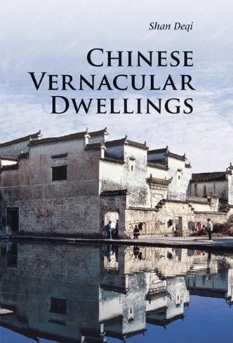 Okładka książki Chinese Vernacular Dwelling