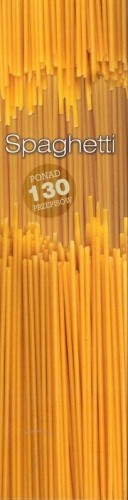 Okładka książki Spaghetti. Ponad 130 przepisów