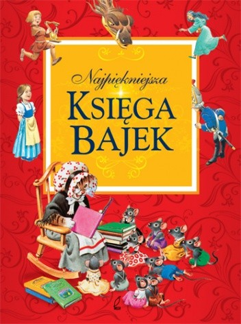 Okładka książki Najpiękniejsza księga bajek