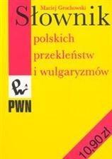 Okładka książki Słownik polskich przekleństw i wulgaryzmów