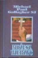 Okładka książki Możesz wierzyć . Dziesięć etapów na drodze do wiary