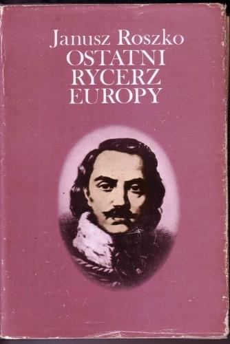 Okładka książki Ostatni rycerz Europy