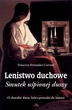 Okładka książki Lenistwo duchowe. Smutek uśpionej duszy