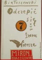 """""""Odczepić się"""" i inne wiersze opublikowane w latach 1976-1980"""
