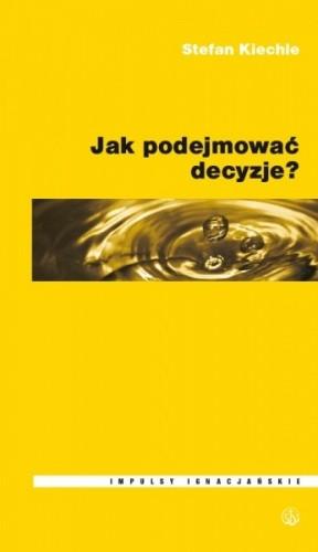 Okładka książki Jak podejmować decyzje?