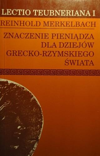 Okładka książki Znaczenie pieniądza dla dziejów grecko-rzymskiego świata