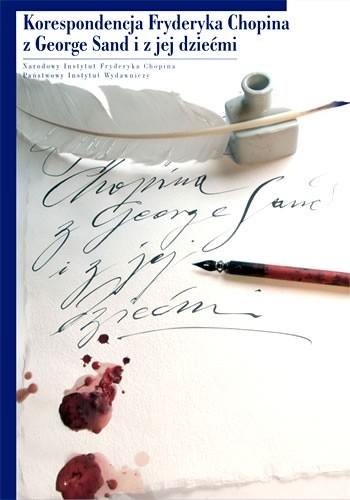 Okładka książki Korespondencja F. Chopina z G. Sand i jej dziećmi