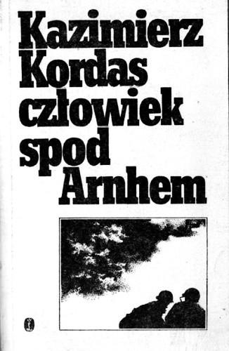Okładka książki Człowiek spod Arnhem
