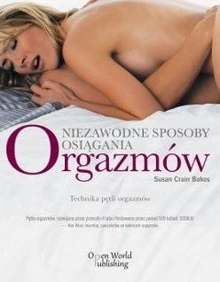 Okładka książki Niezawodne sposoby osiągania orgazmów