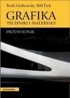 Okładka książki Grafika. Techniki i materiały. Przewodnik