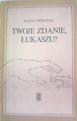 Okładka książki Twoje zdanie, Łukaszu?