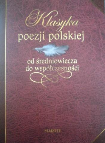 Okładka książki Klasyka poezji polskiej od średniowiecza do współczesności