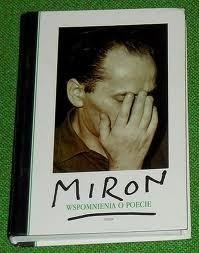 Okładka książki Miron. Wspomnienia o poecie