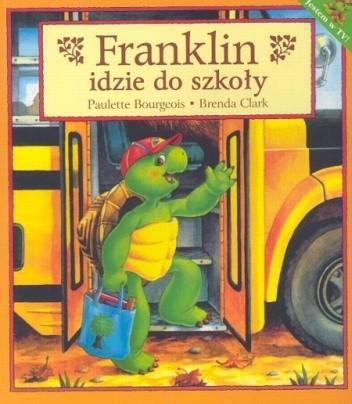 Okładka książki Franklin idzie do szkoły