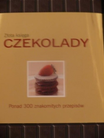 Okładka książki Złota księga czekolady