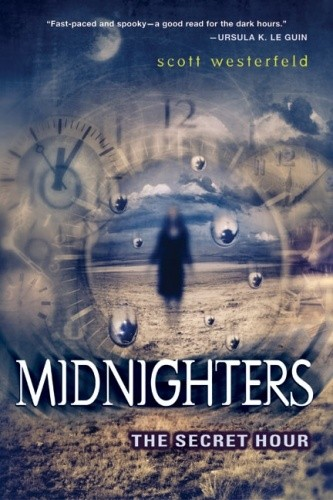 Okładka książki Midnighters #1: The Secret Hour