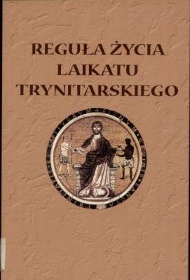 Okładka książki Reguła Życia Laikatu Trynitarskiego