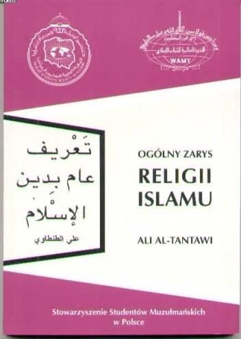 Okładka książki Ogólny zarys religii Islamu