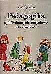 Okładka książki Pedagogika upośledzonych umysłowo- wybrane zagadnienia