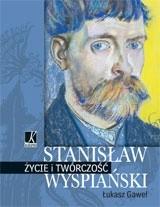 Okładka książki Stanisław Wyspiański. Życie i twórczość