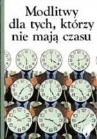 Modlitwy dla tych, którzy nie mają czasu