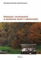 Okładka książki Edukacja i wychowanie w dyskursie nauki i codzienności