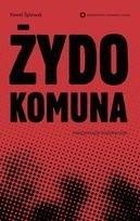 Okładka książki Żydokomuna - interpretacje historyczne