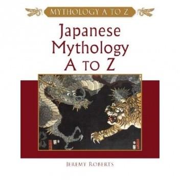 Okładka książki Japanese Mythology A to Z
