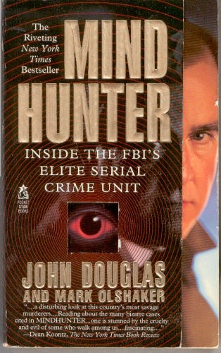Okładka książki Mind Hunter: Inside the FBI's Elite Serial Crime Unit