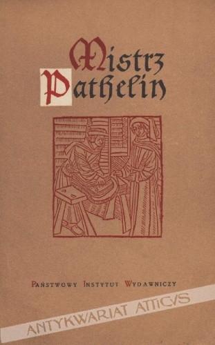 Okładka książki Mistrz Piotr Pathelin
