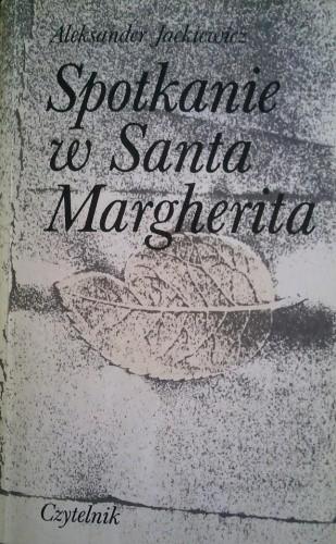 Okładka książki Spotkanie w Santa Margherita