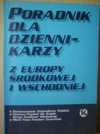 Okładka książki Poradnik dla dziennikarzy z Europy Środkowej i Wschodniej