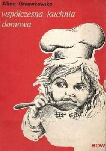 Okładka książki Współczesna kuchnia domowa