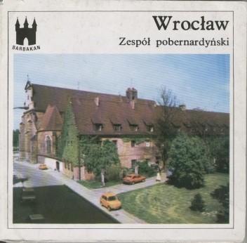 Okładka książki Wrocław. Zespół pobernardyński