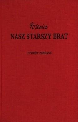 Okładka książki Nasz starszy brat - Utwory zebrane, tom XII