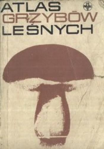 Okładka książki Atlas grzybów leśnych