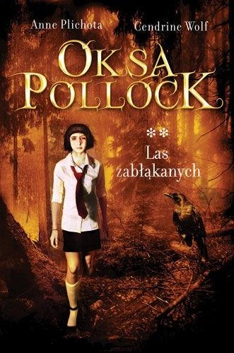 Okładka książki Oksa Pollock. Las zabłąkanych