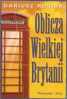Okładka książki Oblicza Wielkiej Brytanii