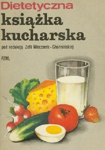 Okładka książki Dietetyczna książka kucharska