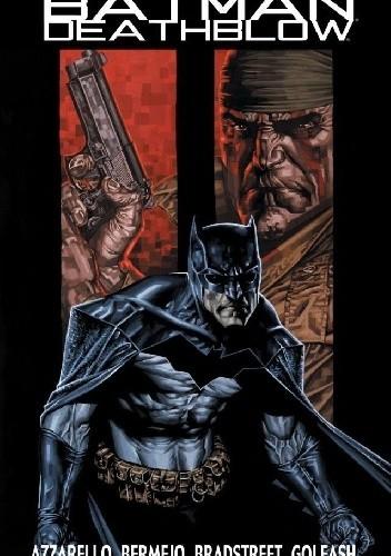 Okładka książki Batman/Deathblow 2
