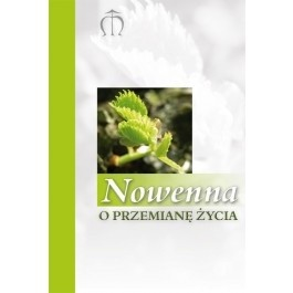 Okładka książki Nowenna o przemianę życia