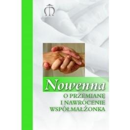 Okładka książki Nowenna o przemianę i nawrócenie współmałżonka