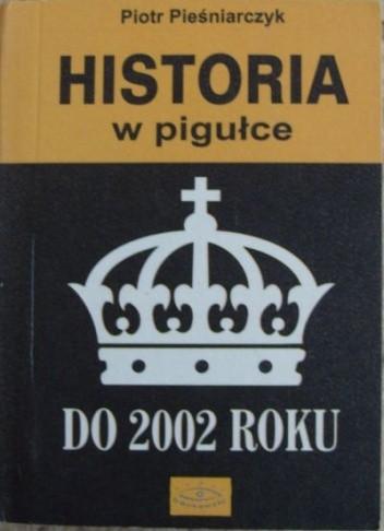 Okładka książki Historia w pigułce do 2002 roku