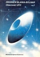 Obecność UFO (tom 1)