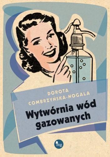 Okładka książki Wytwórnia wód gazowanych