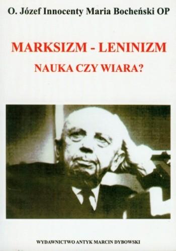 Okładka książki Marksizm-leninizm: nauka czy wiara?