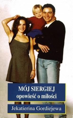 Okładka książki Mój Siergiej: Opowieść o miłości