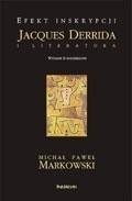 Okładka książki Efekt inskrypcji. Jacques Derrida i literatura