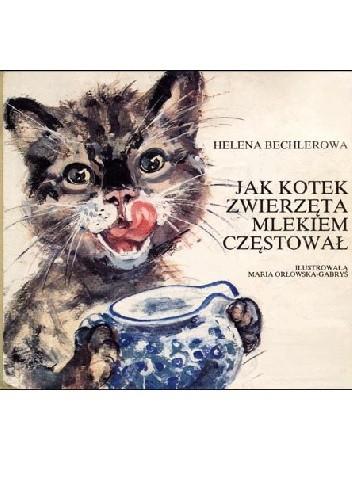 Okładka książki Jak kotek zwierzęta mlekiem częstował